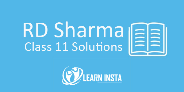 RD Sharma Class 11 Solutions