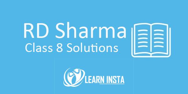 RD Sharma Class 8 Solutions