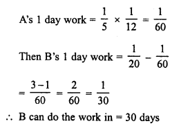 RD Sharma Class 8 Solutions Chapter 11 Time and Work Ex 11.1 12