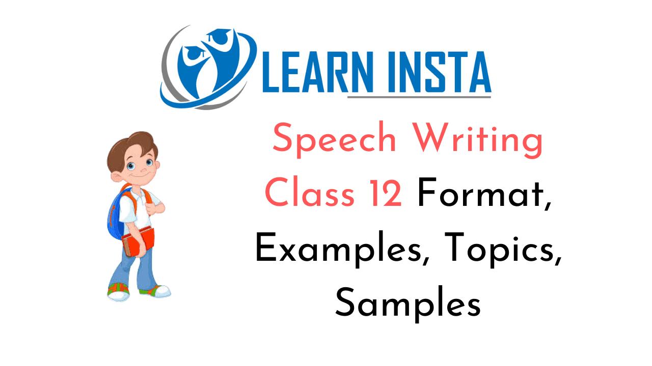 Speech Writing Class 12