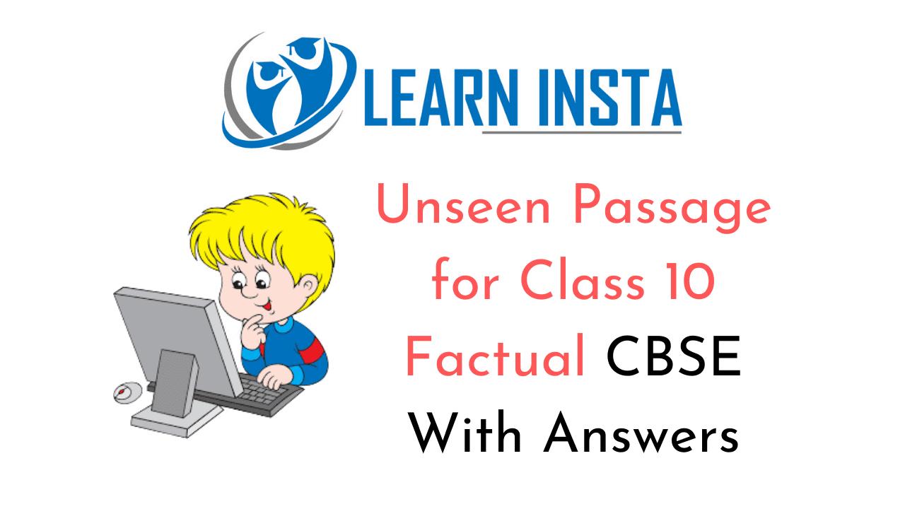 Unseen Passage for Class 10 Factual