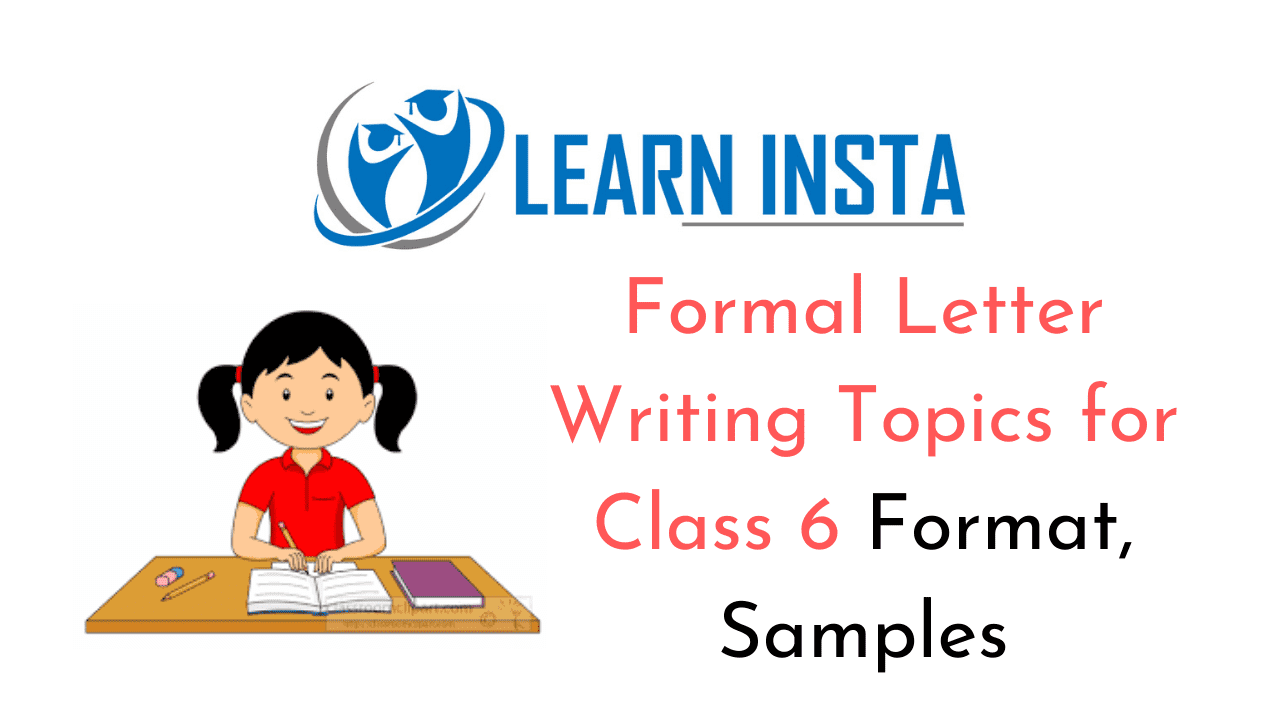 Formal Letter Writing Topics for Class 6