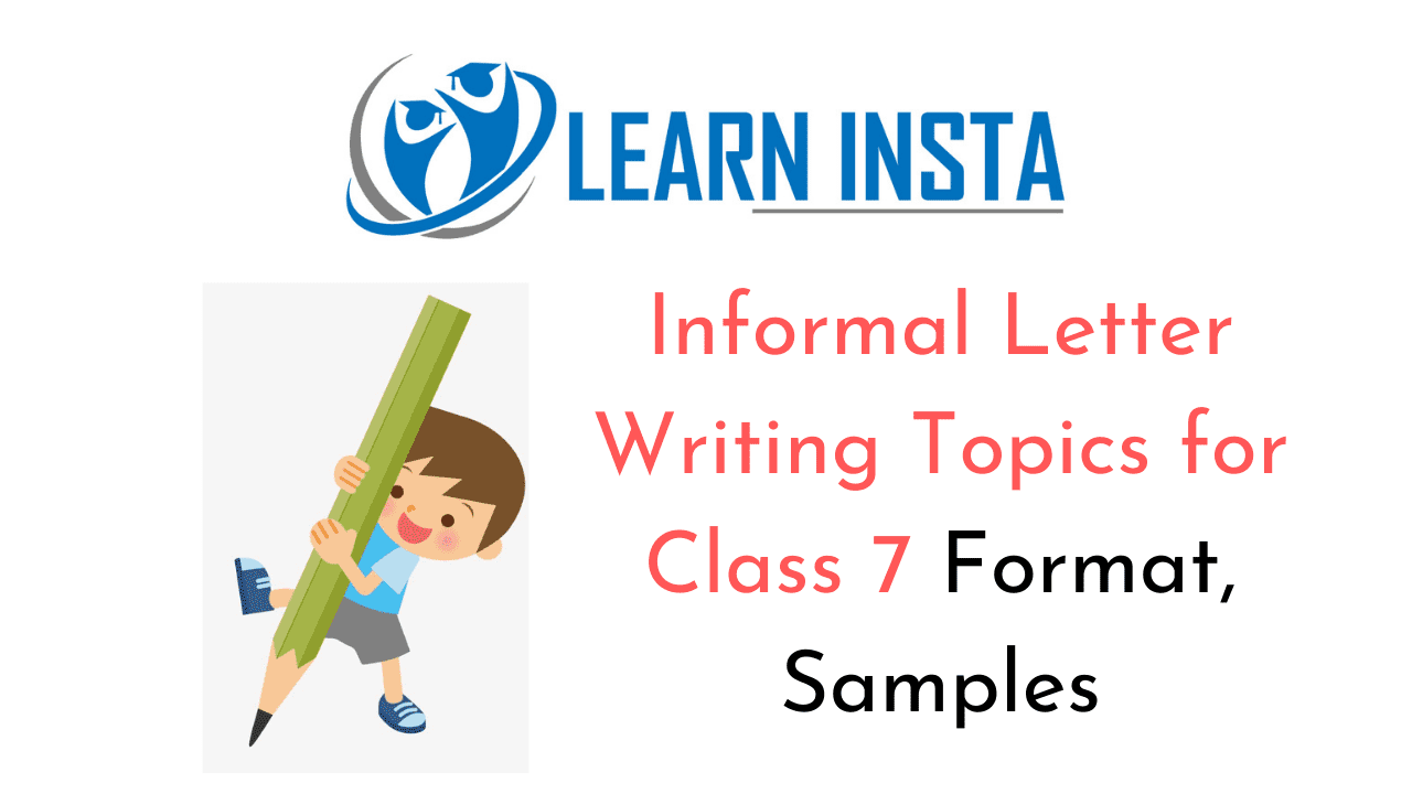 Informal Letter Writing Topics For Class 7 Format Samples