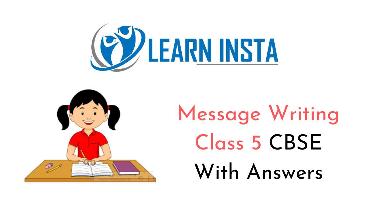 Message Writing for Class 5 Format, Examples, Topics, Exercises