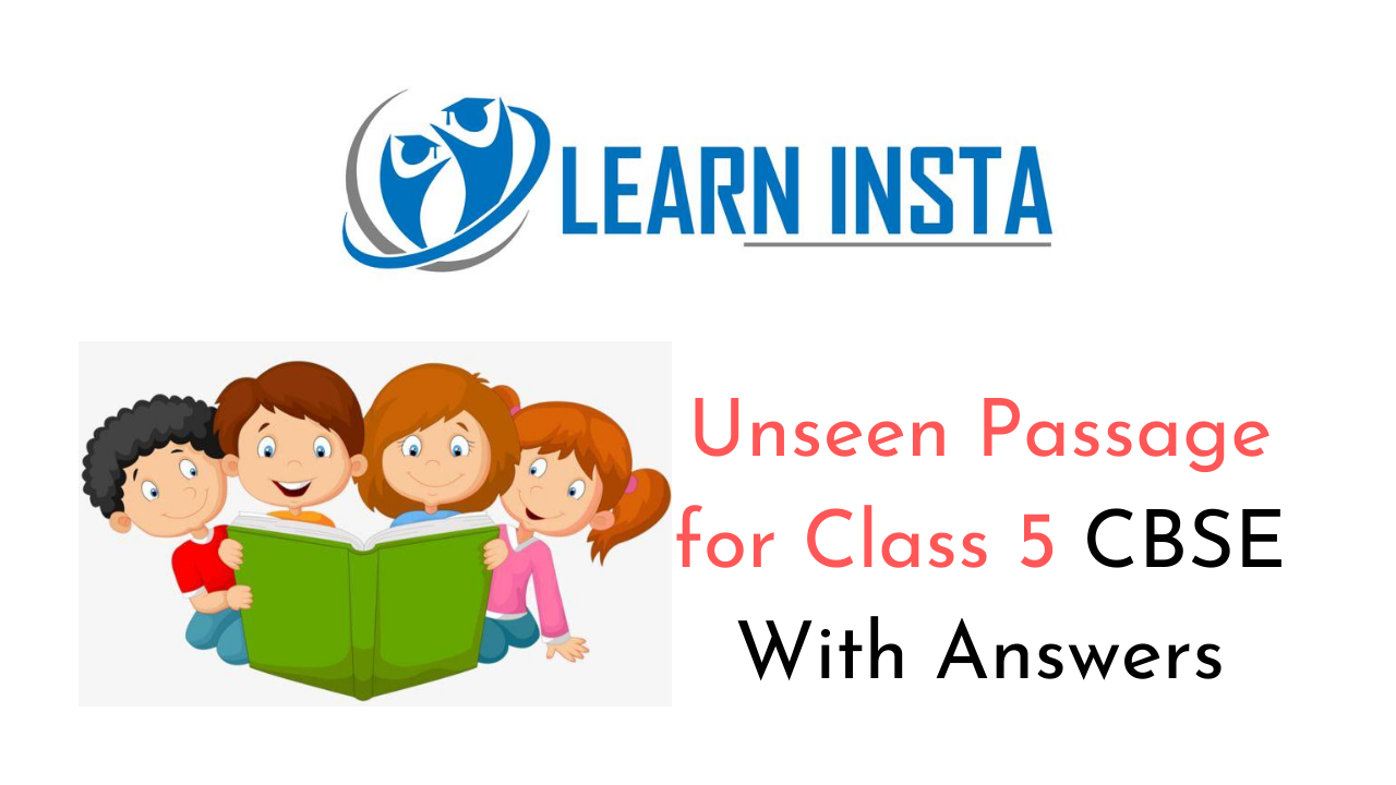 Unseen Passage for Class 5 CBSE With Answers