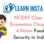 NCERT Class 9 Economics Chapter 4 Notes